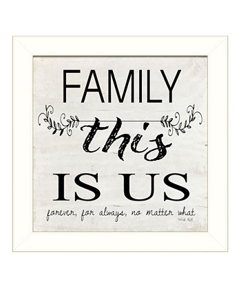 "Family - This is Us by Cindy Jacobs, Ready to hang Framed Print, White Frame, 14"" x 14"" Trendy Décor 4U"