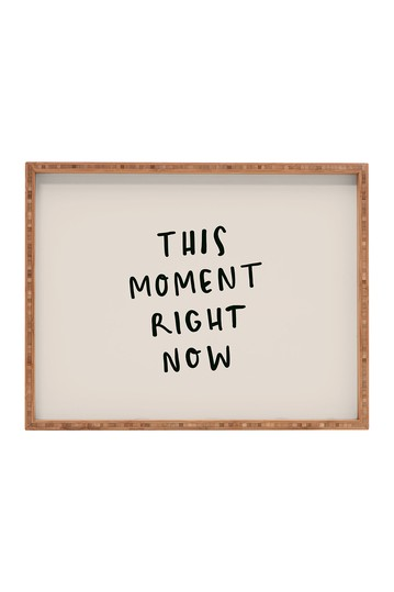 Urban Wild Studio This Moment Right Now Rectangular Bamboo Tray Deny Designs