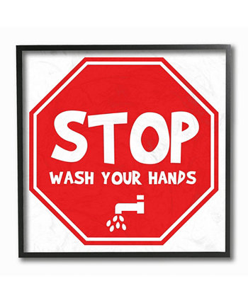 "Wash Your Hands Stop Sign Framed Giclee Art 12"" L x 1.5"" W x 12"" H Stupell Industries"