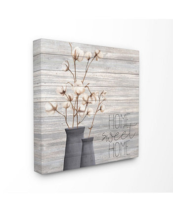 """Gray Home Sweet Home Cotton Flowers in Vase Canvas Wall Art, 24"""" L x 24"""" H Stupell Industries"""