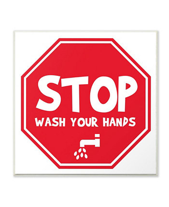 """Wash Your Hands Stop Sign Wall Plaque Art 12"""" L x 0.5"""" W x 12"""" H Stupell Industries"""