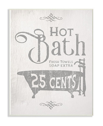 "and Hot Bath Tub Vintage-Like Sign Wall Plaque Art 12.5"" L x 0.5"" W x 18.5"" H Stupell Industries"
