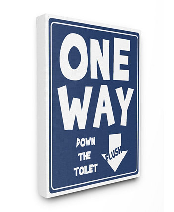 "One Way Down toilet Sign Canvas Wall Art 16"" L x 1.5"" W x 20"" H Stupell Industries"